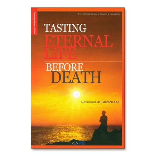 9788975570377: Tasting Eternal Life Before Death