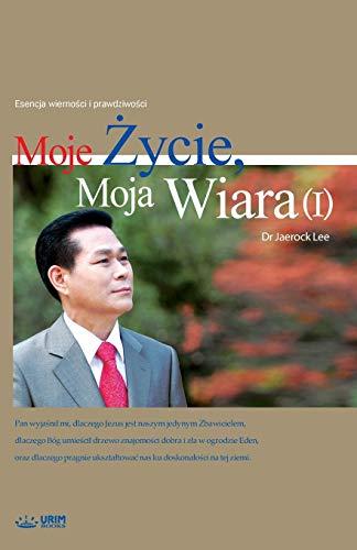 Stock image for Moje ycie, Moja Wiara I My Life, My Faith 1 Polish for sale by Paperbackshop-US