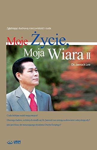 Stock image for Moje ycie, Moja Wiara 2 My Life, My Faith 2 Polish for sale by Paperbackshop-US