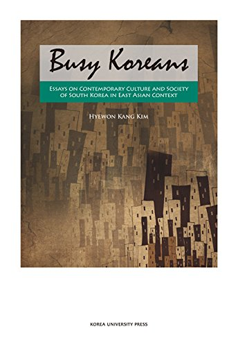 9788976418586: Busy Koreans: Essays on Contemporary Culture and Society of South Korea in East Asian Context