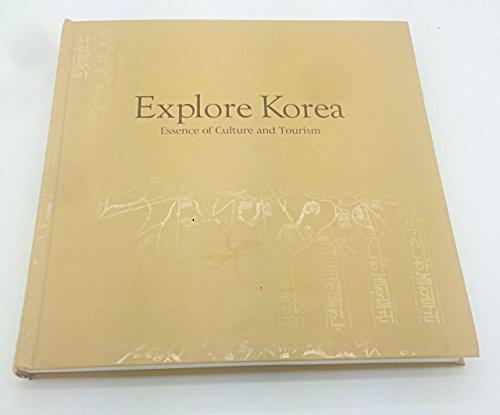 9788978200776: Explore Korea: Essence of Culture and Tourism