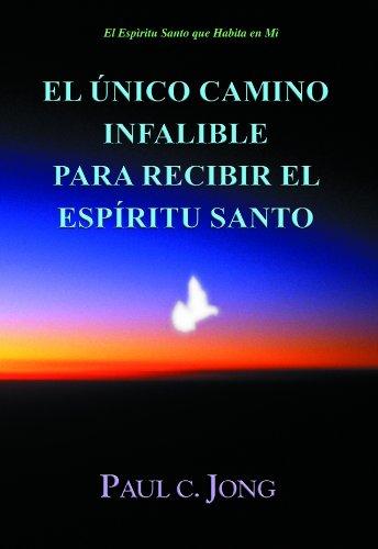 9788983141316: El Único Camino Infalible para Recibir el Espíritu Santo (Spanish Edition)