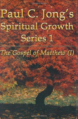 9788983143976: Spiritual Growth Series 1 -The Gospel of Matthew (I)