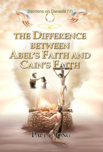 9788983146793: The Difference between Abel's Faith and Cain's Faith - Sermons on Genesis(V)