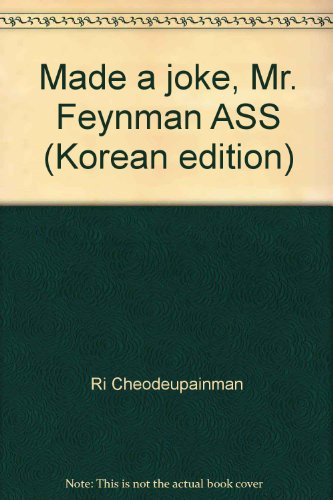 Made a joke, Mr. Feynman ASS (Korean edition)