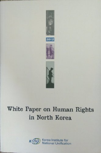 White Paper on Human Rights in North Korea: KINU