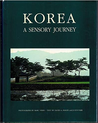 KOREA: A SENSORY JOURNEY. [Hardcover] [Jan 01,: David A and