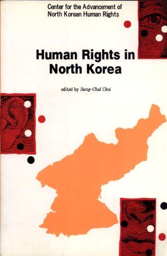 Human rights in North Korea: Sung-Chul Choi (editor)