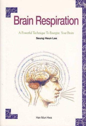 9788986481341: Brain Respiration: A Powerful Technique to Energize Your Brain