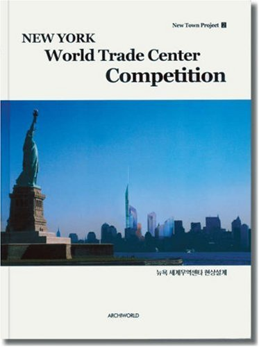 9788987223322: New York World Trade Center Competition (New Town Project 2) (Korean Edition)