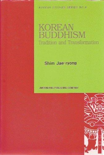 Korean Buddhism: Tradition and Transformation (Korean Studies Series No. 8): Jae-ryong, Shim