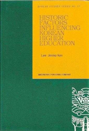Historic Factors Influencing Korean Higher Education: Jeong-kyu Lee
