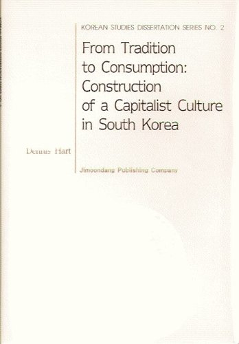 9788988095447: From Tradition to Consumption: Construction of a Capitalist Culture in South Korea