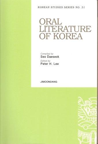 Oral Literature of Korea (Korean Studies Series, No. 31): Seo Daeseok (compiler) and Peter H. Lee (...