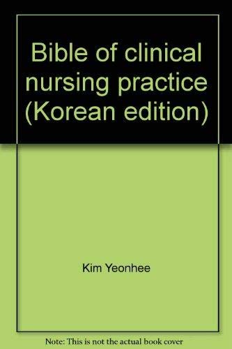 Bible Of Nursing Practice: Edited