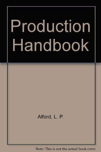Production Handbook: Alford, L. P.