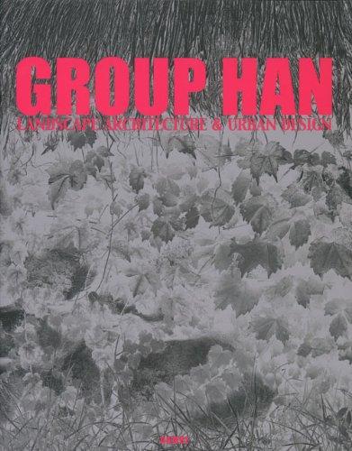 9788991111028: Group HAN Architecture & Urban Design - LA Design Series 1