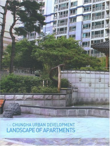 Landscape of Apartments: Chungha Urban Development (Hardback)