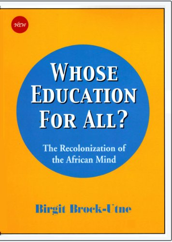 9788991479098: Whose Education for All?: The Recolonization of the African Mind