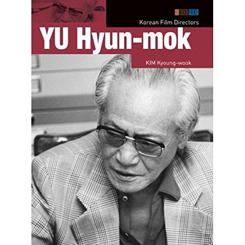 9788991913332: Korean Film Directors: Yu Hyun-mok
