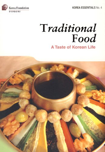 9788991913769: Traditional Food: A Taste of Korean Life (Korea Essentials)