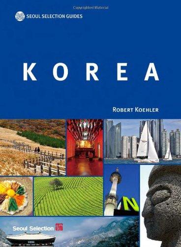 9788991913998: Korea (Seoul Selection Guides)