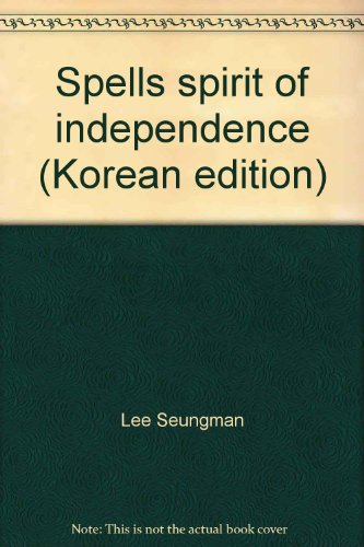 9788992166379: Spells spirit of independence (Korean edition)