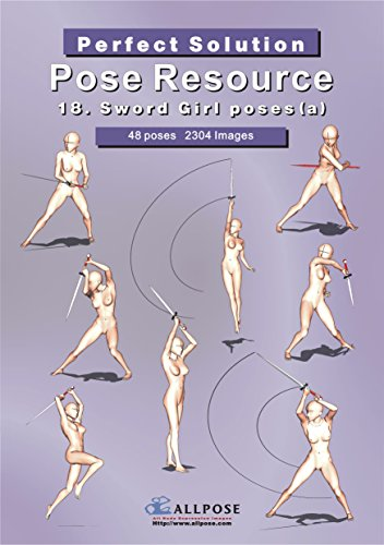 9788992273381: [Allpose Book] 18_Sword Girl poses(a) (for comic,cartoon,manga,anime,illustration human body pose drawing techniques.) (Allpose Book Drawing Pose Resource : 24 Books Series)