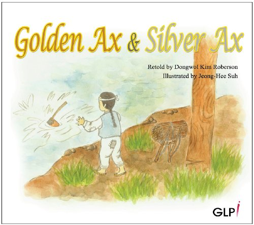 9788993074123: Golden Ax & Silver Ax (Korean Folktales)