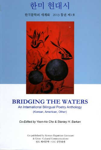 Bridging The Waters: An International Bilingual Poetry Anthology (korean, American, Other).: Cho, ...