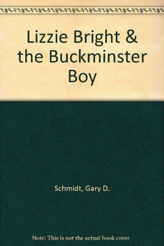 Lizzie Bright & the Buckminster Boy (Korean Edition): Gary D. Schmidt