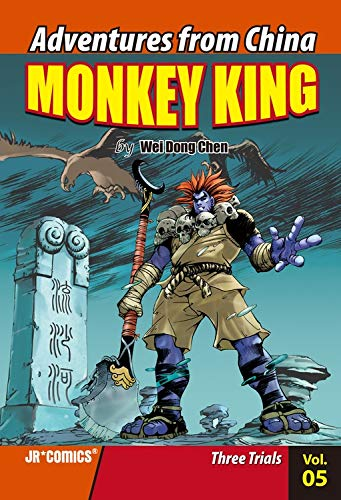 Monkey King # Volume 05 : Three Trials: Wei Dong Chen