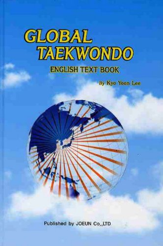 9788994329000: GLOBAL TAEKWONDO(ENGLISH TEXT BOOK) (Korean edition)