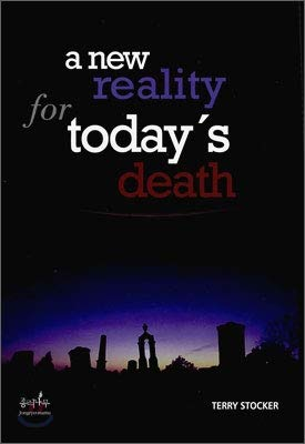 A New Reality for Today's Death: Stocker, Terry