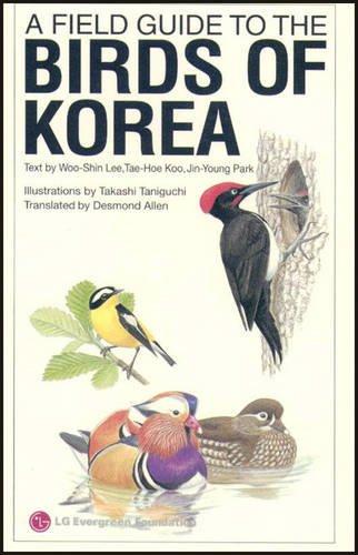A Field Guide to the Birds of Korea: Lee, Woo-Shin, Koo, Tae-Hoe, Park, Jin-Young