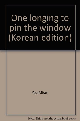 One longing to pin the window (Korean edition)