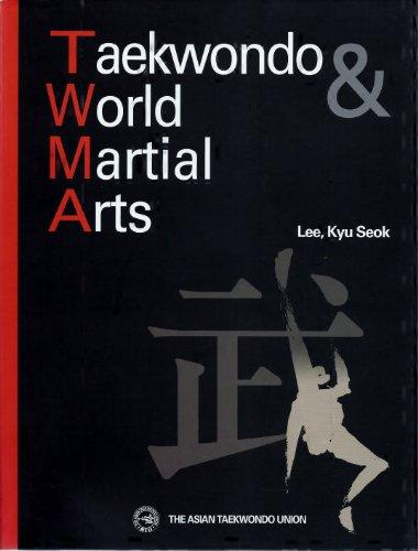 Taekwondo & World Martial Arts: Lee, Kyu Seok