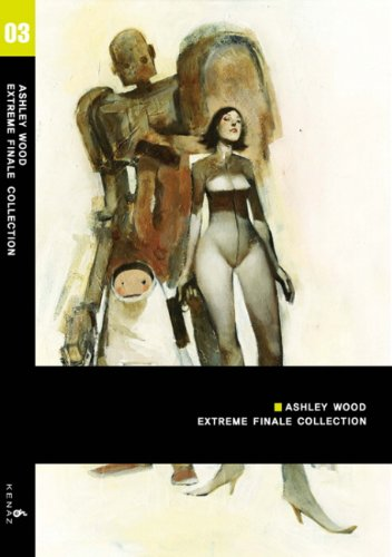 9788996226567: EXTREME FINALE COLLECTION. 3(ASHLEY WOOD) (Korean edition)