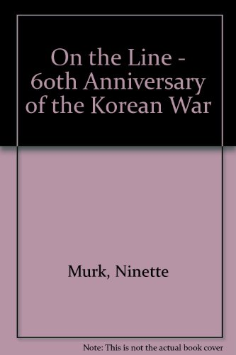 9788996295457: On the Line - 60th Anniversary of the Korean War (English and Korean Edition)