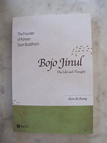 9788996316954: Bojo Jinul, His Life and Thought