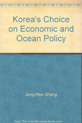 9788996318460: Korea's Choice on Economic and Ocean Policy