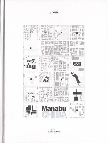 Manabu Chiba (jpeak) (English and Japanese Edition): Fumihiko Maki Kengo