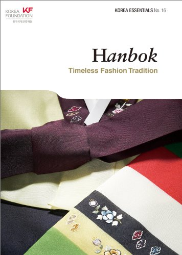 Hanbok: Timeless Fashion Tradition (Korea Essentials)