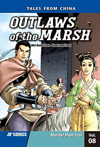 Outlaws of the Marsh Volume 8 Murder Most Foul: Chen, Wei Dong