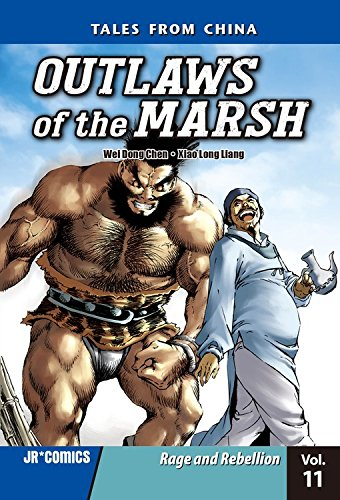 Outlaws of the Marsh Volume 11: Rage and Rebellion: Chen, Wei Dong