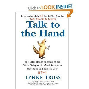 Talk to the Hand: TRUSS, LYNNE
