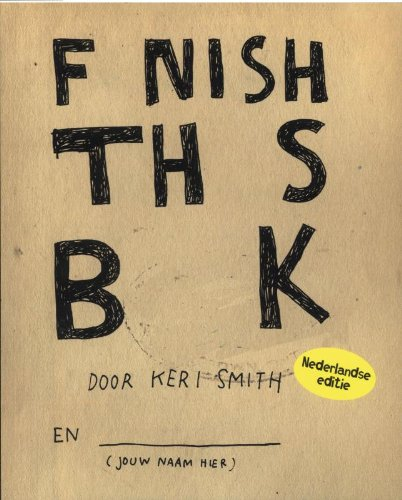 9789000309962: Finish This Book