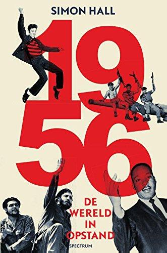 9789000338610: 1956: de wereld in opstand