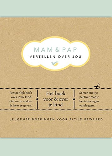 9789000348084: Mam & pap vertellen over jou: vanaf de zwangerschap tot de tienerjaren (Vertel eens)