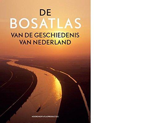 9789001120948: De Bosatlas van de geschiedenis van Nederland / druk 1